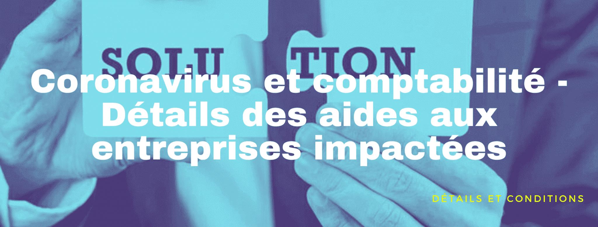 Coronavirus : le détail des aides aux entreprises impactées