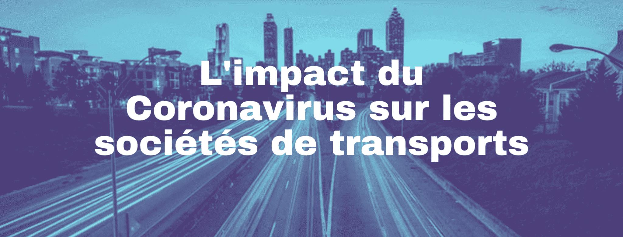 L'impact du coronavirus sur les sociétés de transport