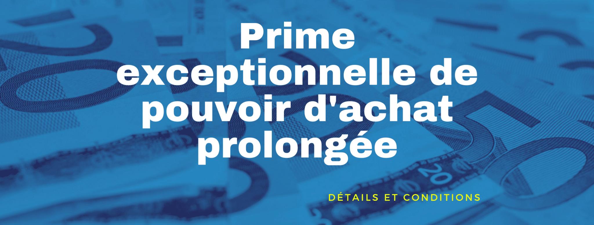 Prime exceptionnelle de pouvoir d'achat exonérée d'IR : prolongation jusqu'au 31 décembre