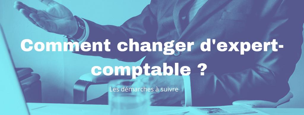 comment changer dexpert comptable 1 1 1024x390 - Comment changer d'expert-comptable ?