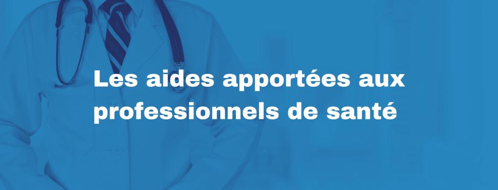 aides aux medecins 1024x390 - Quelles aides pour les professionnels de santé ?