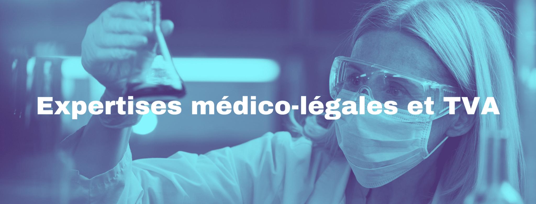 Expertises médico-légales et TVA