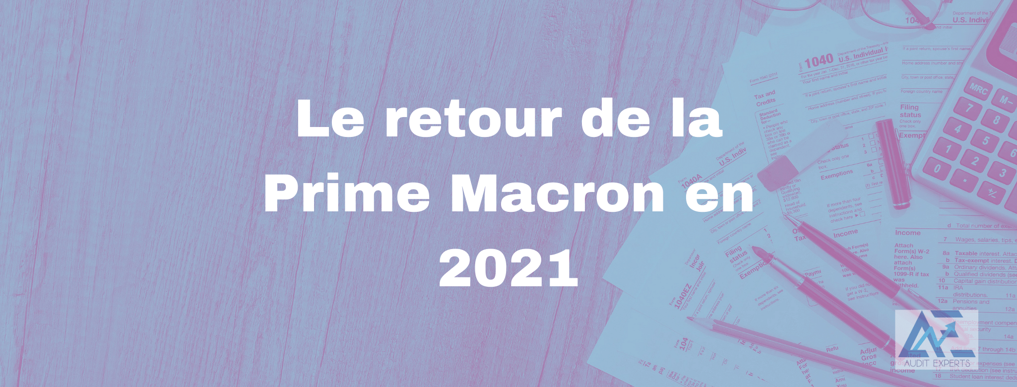 Le retour de la Prime Macron en 2021
